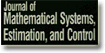 Journal of Mathmatical Systems, Estimation, and Control